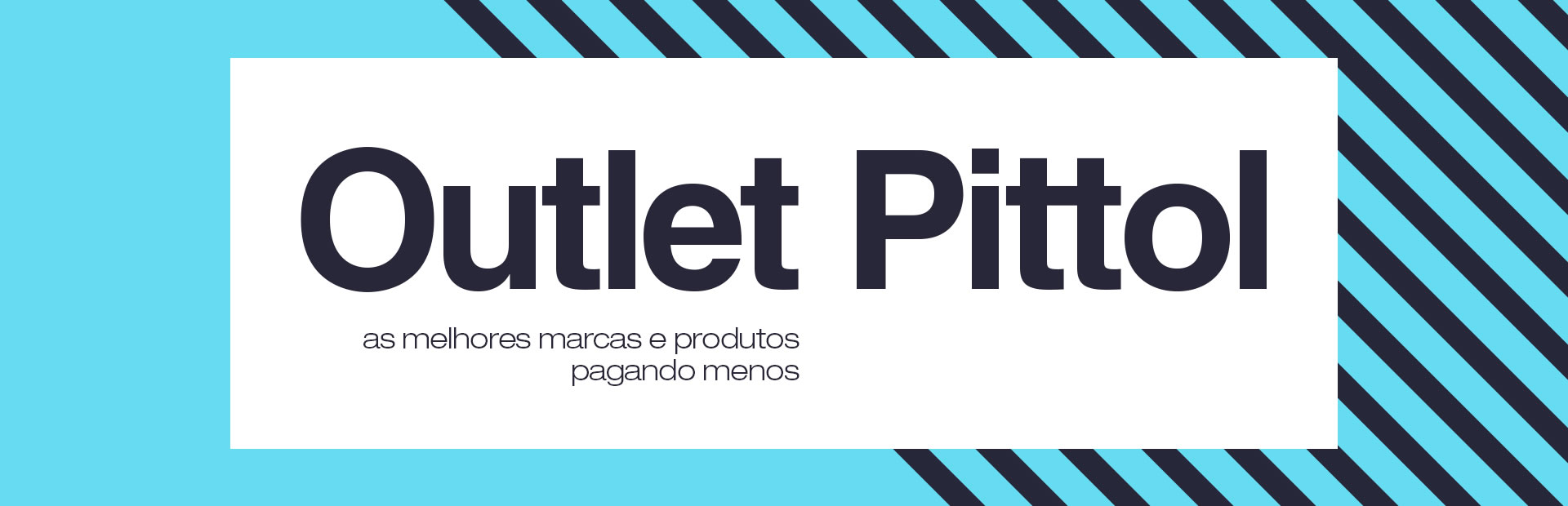 pittol_banner_topo_outlet2018